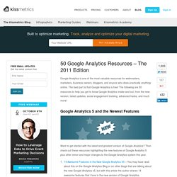 50 Google Analytics Resources - The 2011 Edition
