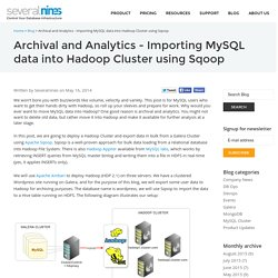 Archival and Analytics - Importing MySQL data into Hadoop Cluster using Sqoop