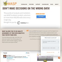 Web Analytics Solution Profiler (WASP)