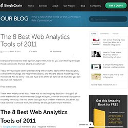 The 8 Best Web Analytics Tools of 2011 | Single Grain Blog