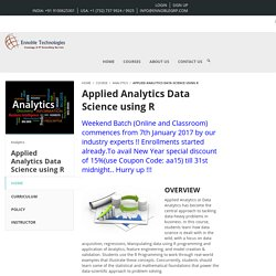 Applied Analytics, Data Science using R Training Courses in Hyderabad