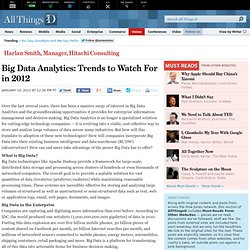 Big Data Analytics: Trends to Watch For in 2012 - Harlan Smith - Voices