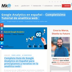 Google Analytics en español Mega Tutorial de analítica web