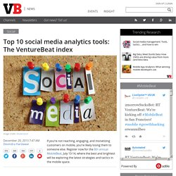 Top 10 social media analytics tools: The VentureBeat index