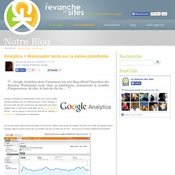 Google Analytics intègre Webmaster tools !