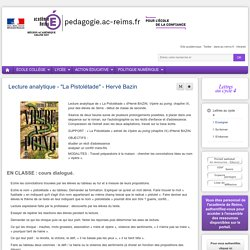 """Enseigner Lettres cycle 4 - Lecture analytique - """"La Pistolétade"""" - Hervé Bazin"""