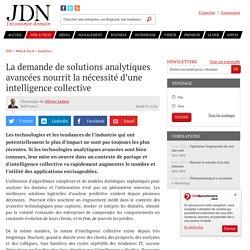 La demande de solutions analytiques avancées nourrit la nécessité d'une intelligence collective
