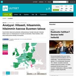 Analyysi: Hitaasti, hitaammin, hitaimmin kasvaa Suomen talous