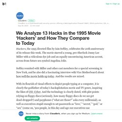 We Analyze 13 Hacks in the 1995 Movie 'Hackers' and How They Compare to Today