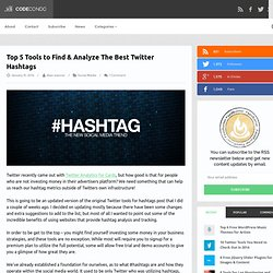 3 Tools to Help You Find the Best Twitter Hashtags