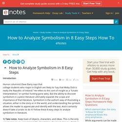 How to Analyze Symbolism in 8 Easy Steps How To - eNotes.com