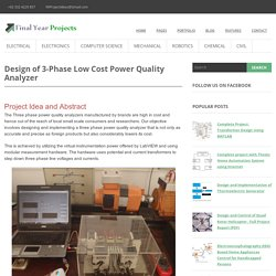 Design of 3-Phase Low Cost Power Quality Analyzer ~ Engineering Students Project Ideas, Proposals and Reports