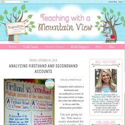 Teaching With a Mountain View: Analyzing Firsthand and Secondhand Accounts (Ariel Richvalsky)