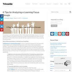 6 Tips for Analyzing e-Learning Focus Groups