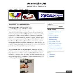 creating anamorphoses