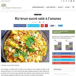 Riz brun sucré salé à l'ananas