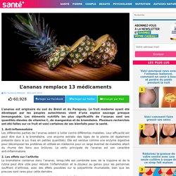L'ananas remplace 13 médicaments