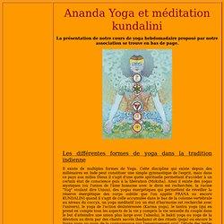Ananda yoga et méditation kundalini (yoga)