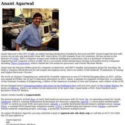 Anant Agarwal's Home Page