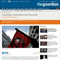 'Anarchism could help to save the world'