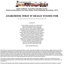 Anarchism and Other Essays: Anarchism: What It Really Stands For