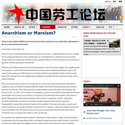 Anarchism or Marxism? — ChinaWorker.info