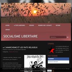 ★ L'anarchisme et les faits religieux - Socialisme libertaire