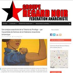 Une analyse anarchiste de la Théorie du Privilège – par l'assemblée de femmes de la Fédération Anarchiste britannique