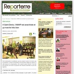 A Saint Denis, l'AMAP est anarchiste et ça marche très bien