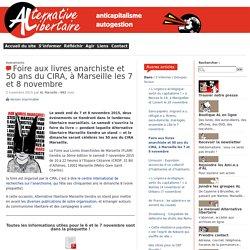 Foire aux livres anarchiste et 50 ans du CIRA, à Marseille les 7 et 8 novembre