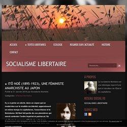 ★ Itô Noé (1895-1923), une féministe anarchiste au Japon - Socialisme libertaire