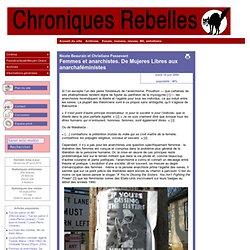 [Chroniques Rebelles] Femmes et anarchistes. De Mujeres Libres aux anarchaféministes