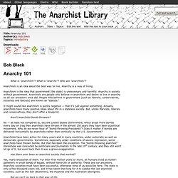 Anarchy 101 (Bob Black