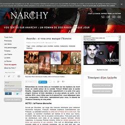 Anarchy : si vous avez manqué l'histoire