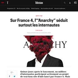"""Sur France 4, l'""""Anarchy"""" séduit surtout les internautes"""
