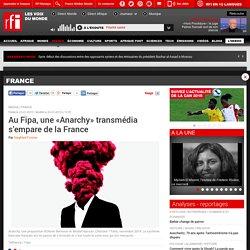 Au Fipa, une «Anarchy» transmédia s'empare de la France