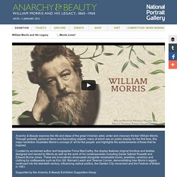 Anarchy & Beauty: William Morris and His Legacy, 1860 – 1960 - Exhibition