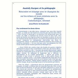 Anatoly Karpov et la pédagogie