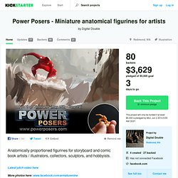 Power Posers - Miniature anatomical figurines for artists by Digital Double