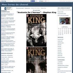 """""""Anatomie De L'Horreur"""" - Stephen King - Mes livres de chevet"""