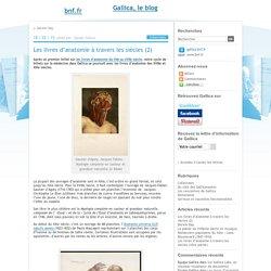 Les livres d'anatomie à travers les siècles (2)