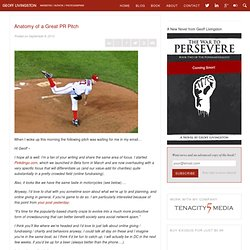 Anatomy of a Great PR Pitch | Geoff Livingston's Blog