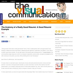 The Anatomy of a Really Good Resume: Good Resume Example