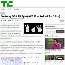 Anatomy Of A PR Spin (AKA How To Lie Like A Pro)