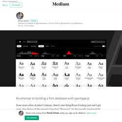 The Anatomy of a Thousand Typefaces – Florian Schulz