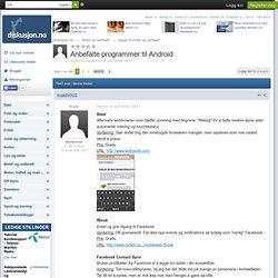 Anbefalte programmer til Android - Forum - Amobil