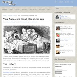 Your Ancestors Didn't Sleep Like You - SlumberWise