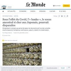 Sous l'effet du Covid, l'«hanko», le sceau ancestral si cher aux Japonais, pourrait disparaître
