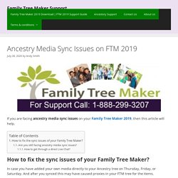 Ancestry Media Sync Issues on FTM 2019 – FTM Support