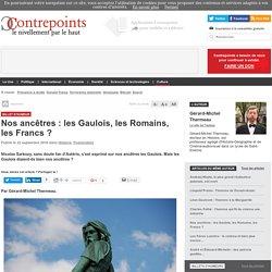 Nos ancêtres : les Gaulois, les Romains, les Francs